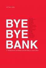 """Cover Buch """"Bye Bye Banker"""" von Matthias Weiss"""