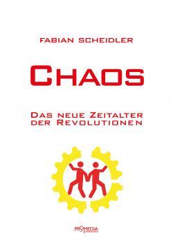 Fabian Scheidler: Das neue Zeitalter der Revolutionen. Erschienen im Promedia-Verlag in Wien.