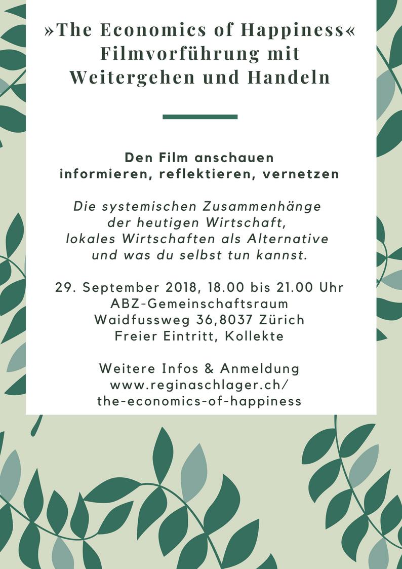 The Economics of Happiness: Filmvorführung mit Weitergehen und Handeln am 29. September 2018 in Zürich