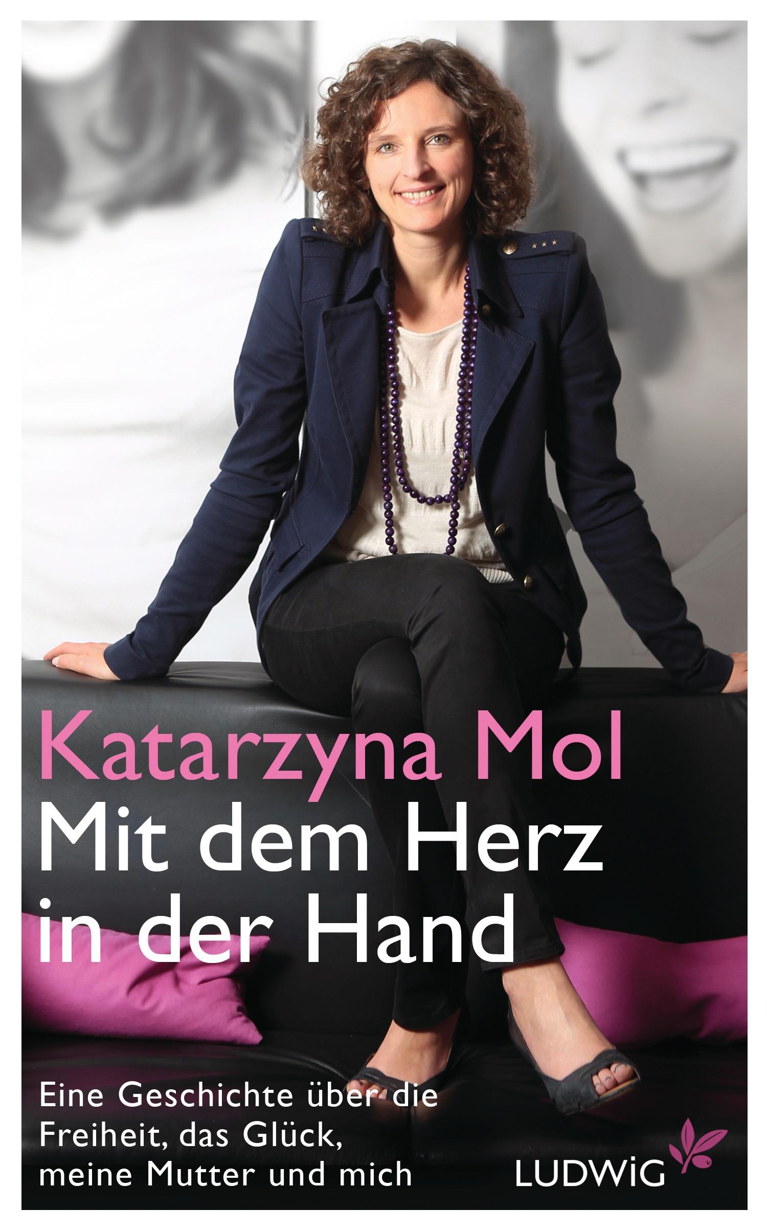 """Katarzyna Mol: Cover des Buches """"Mit dem Herz in der Hand"""""""